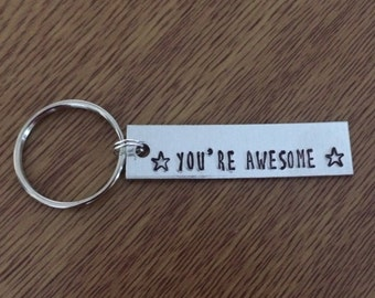 You're Awesome keychain