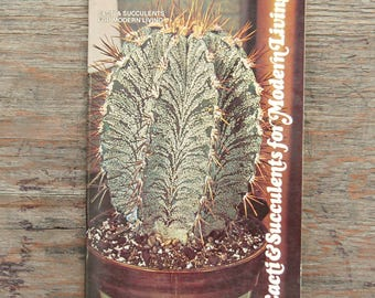 Vintage Gardening Booklet, Cacti and Succulents for Modern Living, How to Grow Cacti, Succulents Gardening Book, Gift for Gardener