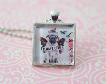 Always Love Pug Silver Square Glass Pendant Necklace Jewelry or Keychain