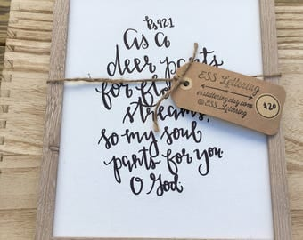 """Psalm 42:1//Flat Canvas//8x10""""//Hand-lettered//Framed"""