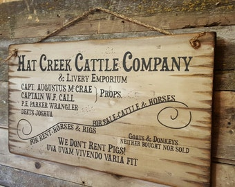 Hat Creek Cattle Company & Livery Emporium, LARGE Lonesome Dove Sign, Western, Antiqued, Wooden Sign