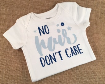 No Hair Don't Care Baby Bodysuit - READY TO SHIP - On Sale, Cute Baby Bodysuit, Baby Shower Gift, New Baby