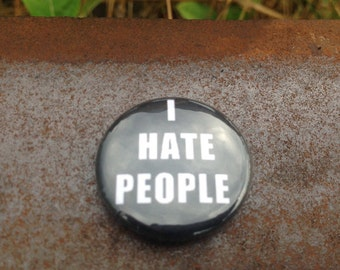 I HATE PEOPLE - Buttom