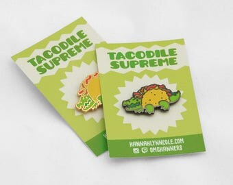 Tacodile - Hard enamel pin