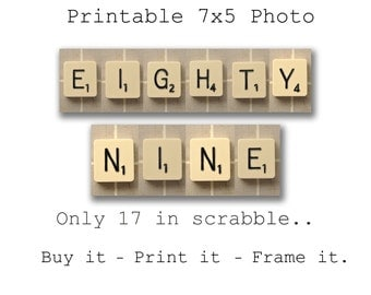 Scrabble 89th Birthday Download --- 89th its only 17 in scrabble (Printable)