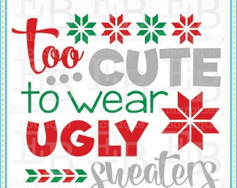 Ugly Sweater SVG - This design is to be used on an electronic cutting machine. Instant Download