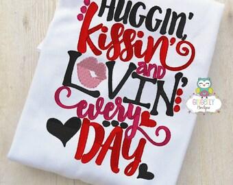 Huggin Kissin and Lovin Everyday Shirt or Bodysuit, Girl Valentine Shirt, Valentines Day Shirt, Valentines Day Outfit, Girls Heart Shirt