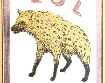 LOL Hyena Greeting Card