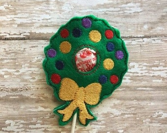 Wreath Sucker Lollipop Holder - Christmas - Candy - Holder-  In The Hoop - DIGITAL Embroidery DESIGN