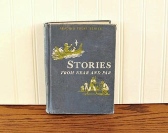 Stories From Near and Far Reading Today Series School Primer Reader Scribner's Mid Century Readers Elementary Readers Primers Home School