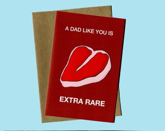 Extra Rare Steak Funny Father's Day Card (Funny Father's Day, Cards for Dad, Thank You Cards)