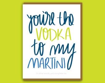 Funny Galentine. Martini Card. Best Friend Valentine. Vodka Card. Boyfriend Valentine. Husband Valentine