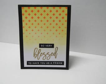 Handmade greeting card - Friendship card - Blessed - Thank you card - Religious card - Gold glitter - Gift for him - Gift for her