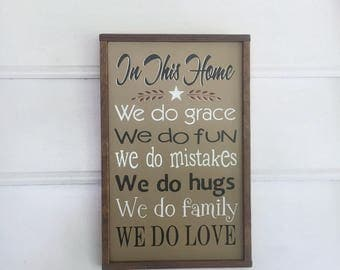 "Family Sign.  In This Home We Do Grace, etc.  Mother's Day Gift Idea. The Approximate Size of the Sign is 14 1/2"" x 9 1/4""."