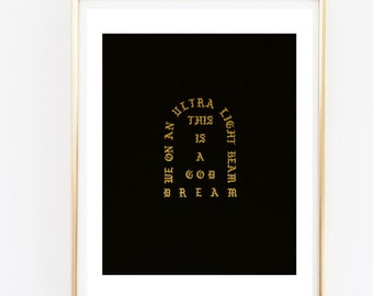 faux gold kanye west tour pablo t shirt quote quote Typographic Print dorm room decor teen room framed quotes tumblr room decor funny