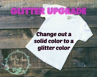 Glitter My Shirt!! Upgrade Option