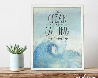 Watercolor Ocean Waves Print The Ocean is Calling I must Go INSTANT DOWNLOAD 8x10 DIY Printable Nautical Prints Beach Quotes Sea Nature Art