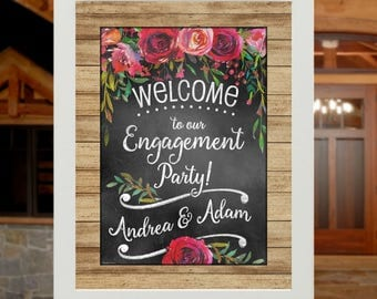 Wedding Sign - Welcome to our Engagement Party | Rehearsal Dinner | Wedding - Personalized Poster - Rustic Wood, Roses Chalkboard Style sign