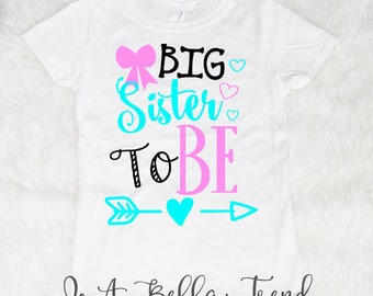 Big Sister Shirt Big Sister To Be Big Sister Gift Pregnancy Announcement Baby Announcement Shirt Big Sister Outfit Girl Clothes Big Sis