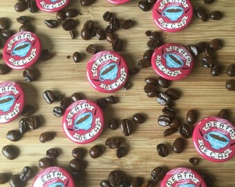 Death Before Decaf Coffee Pin Back Button - ( buttons pins cute barrista flair )