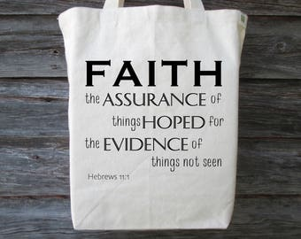 Inspirational Tote, Cotton Canvas Tote, Bible Tote, Faith, Assurance, Christian Tote, Hebrews 11:1, Bible Verse on a Tote
