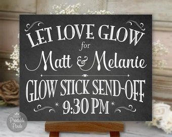 Glow Stick Send-Off Printable Wedding Sign, Chalkboard Style, Personalized with Names and Time (#GLO1C)