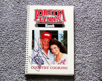 Loretta Lynn's Ranch - Country Cooking - Signed By Loretta Lynn