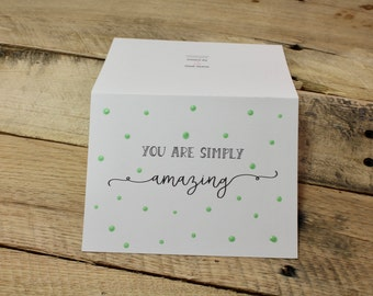 You Are Simply Amazing | Painted Polka Dot Collection