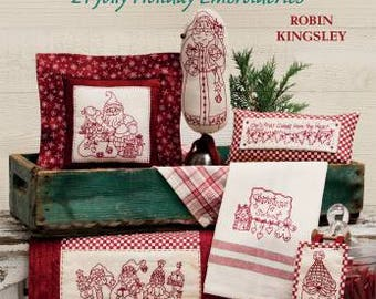 Just be Claus by Robin Kingsley - 24 Jolly Holiday Embroideries - Book