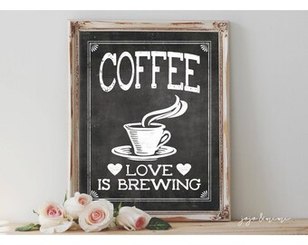 Instant 'COFFEE Love is Brewing' Printable Coffee Bar Sign Wedding OR Event 8x10, 11X14 Party Printable Chalkboard