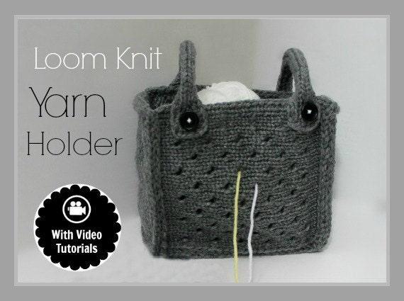 Knitting Yarn Holder Bag : Loom knitting pattern yarn holder bag purse tote by loomahat