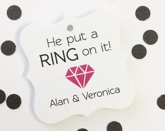 Customized Engagement Party Tags, Engaged Favor Tags, He put a ring on it  (FS-037)