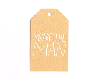 Calligraphy Gift Tag- You're The Man Kraft Gift Tag