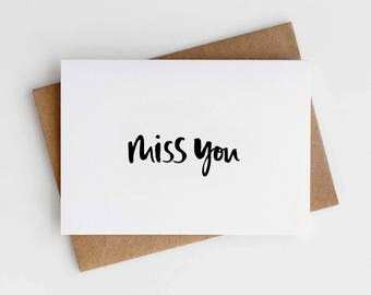Miss You Card - Card for Friend - Thinking of You Card - Card for Boyfriend - Card for Girlfriend - Hand Lettered Card