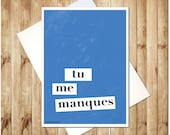 I miss you Card Tu me Manques French 5x7 BLUE linen textured handmade greeting card thinking of you boyfriend girlfriend goodbye travel card