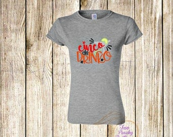 Cinco De Drinko/ Ladies Shirt/ Cinco De Mayo/ Celebrate/ Mexican/ Drinking shirt/ Funny Ladies shirt/ Cinco/ May/ Party shirt/