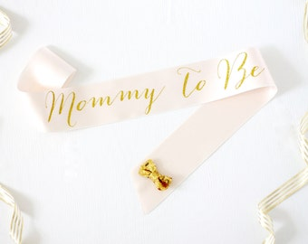 Mommy To Be Sash - Mommy to Be - New Mom Sash - Baby Shower Sash - Gender Reveal Sash - Baby Shower