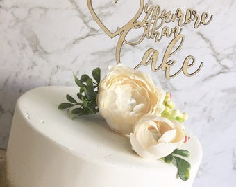 Rustic Wood Cake topper -Love you more than cake Cake Topper - Glitter cake topper