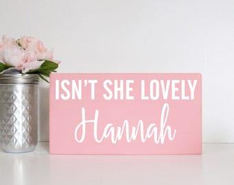 Isn't She Lovely Custom Name- Wood Block Baby/Nursery/Kids Room Decor-Baby Gift-Shower Gift-Birthday Gift-Country Decor