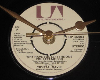 """Crystal Gayle why have you left the one you left me for  7"""" vinyl record clock"""