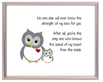Owl Mother and Baby. No One Else Will Ever Know The Strength of My Love For You. Nursery Owl Print. Owl and Baby with Loving Quote.