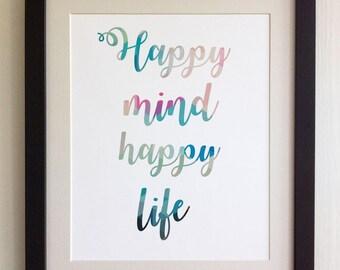 "FRAMED QUOTE PRINT, Happy mind happy life, Framed or just print, black, white or oak frame, 12""x10"", Modern Geometric Design"