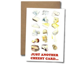 Just another cheesy card  |  GREETING CARD