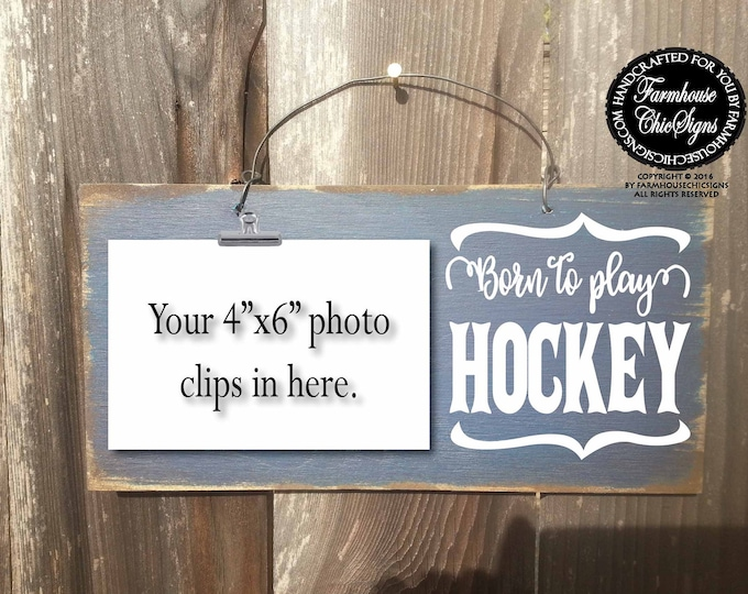 born to play hockey, hockey sign, hockey gift, gift for hockey player, field hockey, ice hockey, hockey decoration, hockey signs, 268