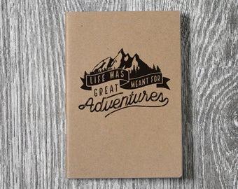 Life Was Made For Great Adventures - Wanderlust Letterpress Notebook / Sketchbook / Journal - 2 sizes