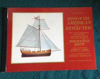 Ships of The American Revolution, 9 Original Litho. prints From the International Watercraft Collection by Melbourne Smith