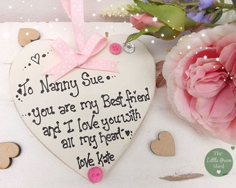 Nanny Gran Mum You are My Best Friend Heart Plaque Personalised