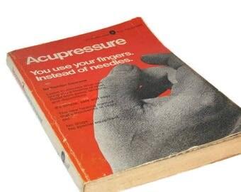 Acupressure Book, Sandor Courane, 1975 Published, Soft Cover, Reference Book, Self Healing Book, Vintage Paperback, Healing Book