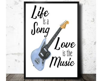 Guitar Art, Life Is A Song, Love Is The Music, Watercolor Print, Music Art Print, Inspirational Art, Home Decor, 8x10, Instant Download