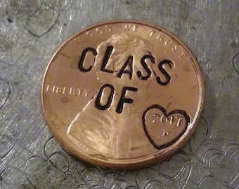 Custom Engraved Class of 2017 Penny Hand Stamped Penny  High School Graduation key chain or remembrance charms Congratulations Graduates!